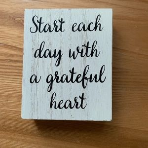 START EACH DAY EITH A GRATEFUL HEART SIGN